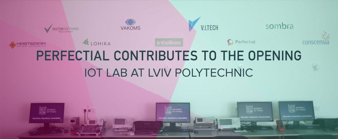 Perfectial Contributes to the Opening of IoT Lab at Lviv Polytechnic