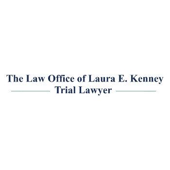 The Law Office of Laura E. Kenney Provides Reliable and Trustworthy Legal Representation