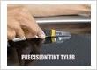 Precision Tint Tyler