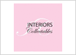 Interiors and Collectables