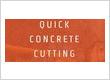 Quick Concrete Cutting & Coring Inc.