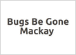 Bugs Be Gone Mackay