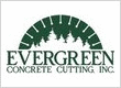 Evergreen Concrete Cutting, Inc