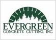 Evergreen Concrete Cutting, Inc