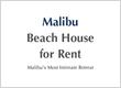 Malibu Beach House For Rent