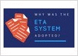 Why was the ETA system adopted?