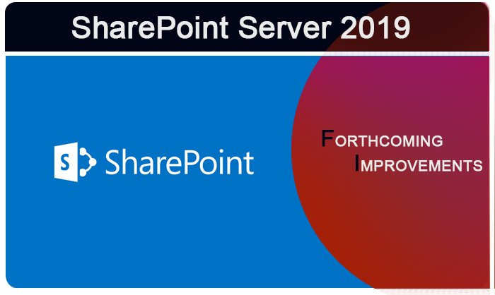 Microsoft Unveils the SharePoint Server 2019 and other Coming Enhancements