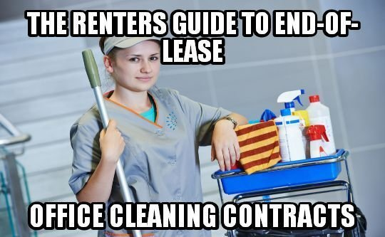 Is Renters Guide To End-of-Lease Office Cleaning Contracts Worth [$] To You?