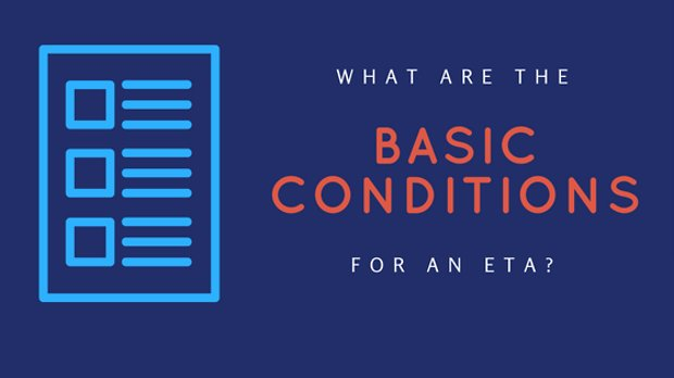 What are the basic requirements for an ETA?