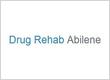 Drug Rehab Abilene TX