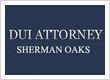DUI Attorney Sherman Oaks