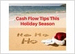 Beat Holiday Cash Flow Problems With These Tips