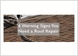 6 Warning Signs of Roof Repair