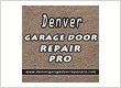 Denver Garage Door Repair Pro