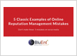 5 Classic Examples of Online Reputation Management Mistakes