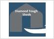 Diamond Tough Sheds Barns & Patios