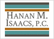 Hanan M. Isaacs, P.C.