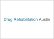 Drug Rehabilitation Austin TX