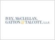 Ivey, McClellan, Gatton & Talcott, L.L.P.