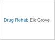 Drug Rehab Elk Grove CA