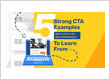 5 Strong CTA Examples (with Solid CTRs and Convers...