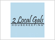 2 Local Gals Housekeeping