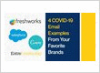 4 COVID-19 Email Examples From Your Favorite Brands