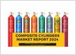 Global Composite Cylinders Market Report 2024