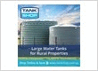 Our rural tank range includes large water tanks and rural fittings