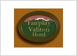 Fairplay-Valiton Hotel