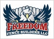 Freedom Fence Builders LLC