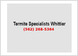 Termite Specialists Whittier