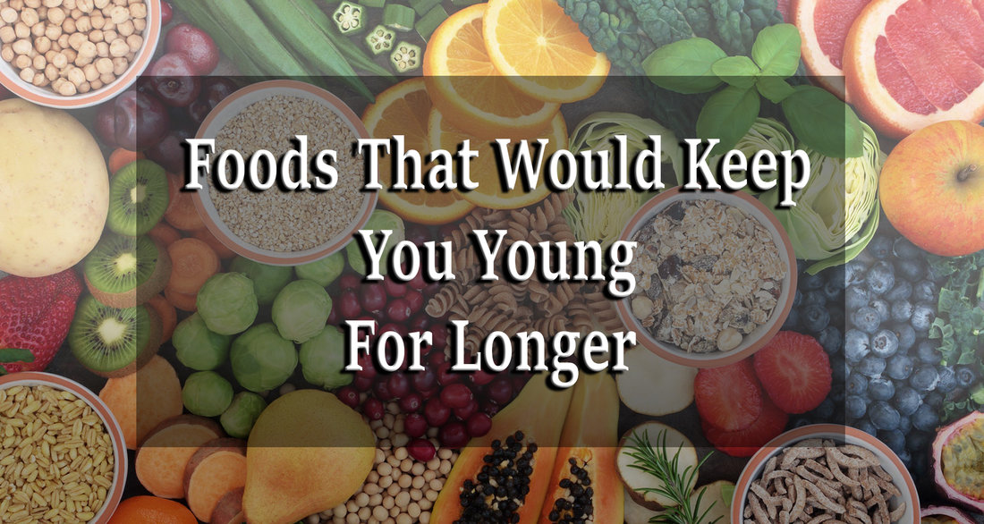 Foods That Would Keep You Young For Longer