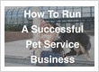 How to Run a Profitable Pet Service Business