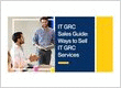 IT GRC Sales Guide: Ways to Sell IT GRC Services