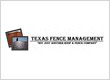 Texas Fence Management.