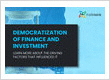 Democratization of finance and investment