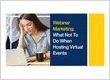 Webinar Marketing: What Not To Do When Hosting Virtual Events