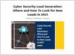 Cyber Security Lead Generation: Where and How To Look for New Leads in 2021