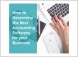 How to Determine the Best Accounting Software for your Business