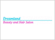 Dreamland Beauty and Hair Salon