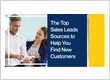 The Top Sales Leads Sources to Help You Find New Customers