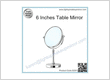 6 Inches Table Mirror