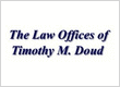 The Law Offices of Timothy M Doud, LLC