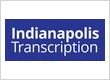 Indianapolis Transcription