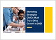 Marketing Strategies CMOs Must Try to Drive Growth in 2021
