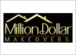 Million Dollar Makeovers