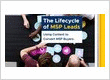 The Lifecycle of MSP Leads: Using Content to Convert MSP Buyers