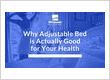 WHY ADJUSTABLE BED IS ACTUALLY GOOD FOR YOUR HEALTH
