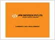 JPM Infotech Pvt Ltd